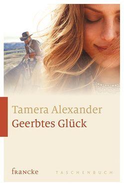 Geerbtes Glück von Alexander,  Tamera, Lutz,  Silvia