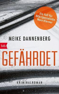 Gefährdet von Dannenberg,  Meike