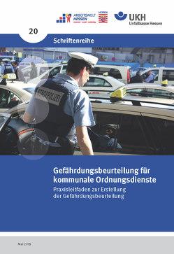 Gefährdungsbeurteilung für kommunale Ordnungsdienste von Caspar,  Stephanie, Flake,  Claudia