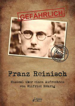 GEFÄHRLICH Franz Reinisch – Notenausgabe von Röhrig,  Wilfried