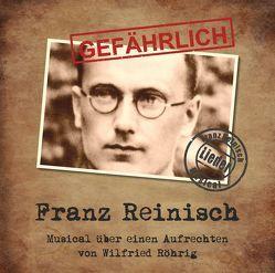 GEFÄHRLICH Franz Reinisch von Röhrg,  Wilfried, Röhrig,  Wilfried
