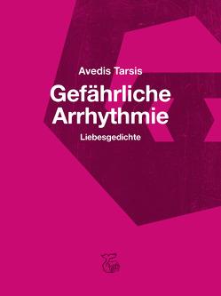 Gefährliche Arrhythmie von Tarsis,  Avedis