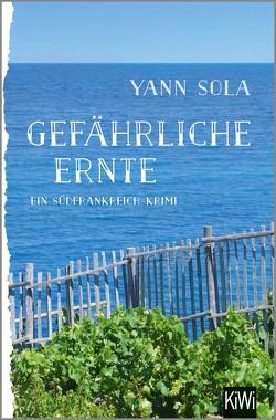 Gefährliche Ernte von Sola,  Yann