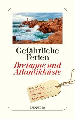 Gefährliche Ferien – Bretagne und Atlantikküste von diverse Übersetzer, von Planta,  Anna