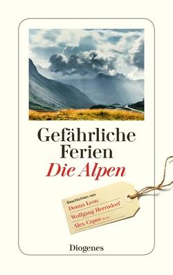 Gefährliche Ferien – Die Alpen von diverse Übersetzer, von Planta,  Anna
