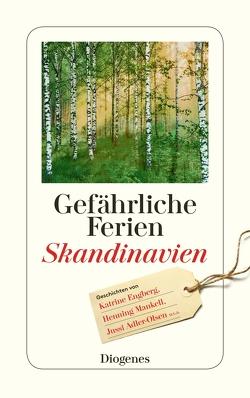 Gefährliche Ferien – Skandinavien von diverse Übersetzer, von Planta,  Anna