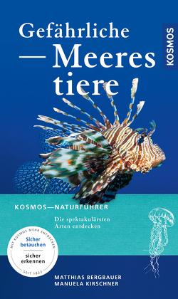 Gefährliche Meerestiere von Bergbauer,  Matthias, Kirschner,  Manuela