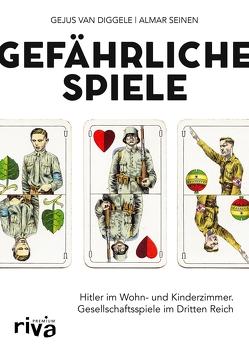 Gefährliche Spiele von Diggele,  Gejus van, Seinen,  Almar