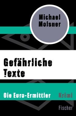 Gefährliche Texte von Molsner,  Michael