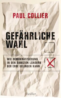 Gefährliche Wahl von Collier,  Paul, Schmidt,  Klaus-Dieter