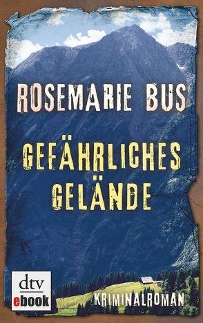Gefährliches Gelände von Bus,  Rosemarie