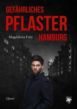Gefährliches Pflaster Hamburg von Fritz,  Magdalena