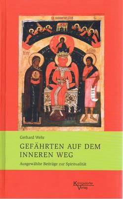 Gefährten auf dem inneren Weg von Wehr,  Gerhard