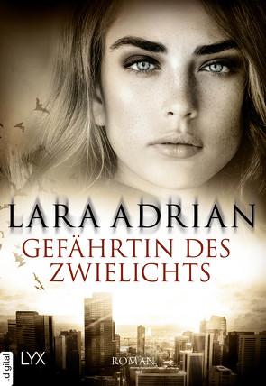 Gefährtin des Zwielichts von Adrian,  Lara