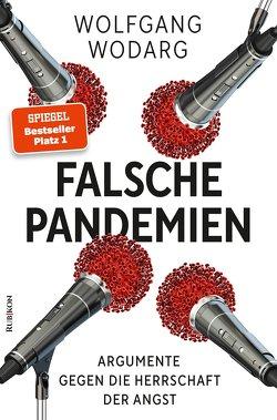 Falsche Pandemien von Wodarg,  Wolfgang