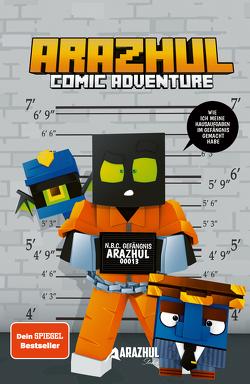 Gefängnis-Part – Ein Arazhul Comic-Adventure von Fink,  Roman, Richter,  Adrian
