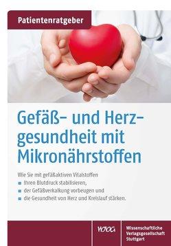 Gefäß- und Herzgesundheit mit Mikronährstoffen von Gröber,  Uwe, Kisters,  Klaus