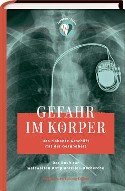 Gefahr im Körper von Langhans,  Katrin, Obermaier,  Frederik, Timmler,  Vivien