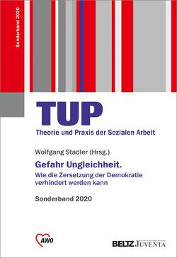 Gefahr Ungleichheit von Stadler,  Wolfgang