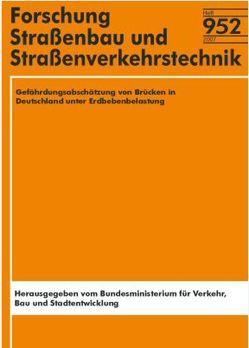 Gefährdungsabschätzung von Brücken in Deutschland unter Erdbebenbelastung von Butenweg,  Ch, Hinzen,  K G, Meskouris,  K, Renault,  Ph, Weber,  B