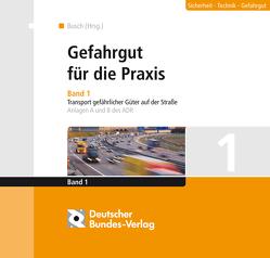 Gefahrgut für die Praxis von Busch,  Hans J, Hole,  Gerhard, Mann,  Ulrich, Scheffer,  Herbert, Veit,  Günther
