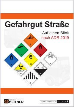 Gefahrgut Straße auf einen Blick nach ADR 2019