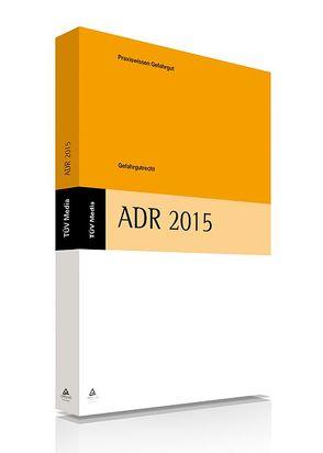 Gefahrgutrecht: ADR 2015