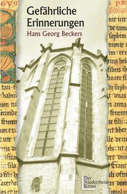 Gefährliche Erinnerungen von Beckers,  Hans G