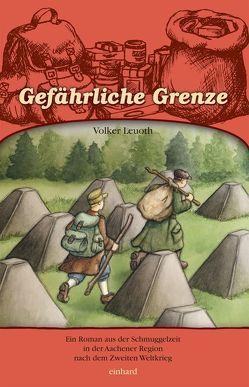 Gefährliche Grenze von Leuoth,  Volker