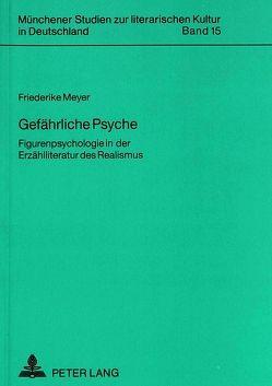 Gefährliche Psyche von Meyer,  Friederike