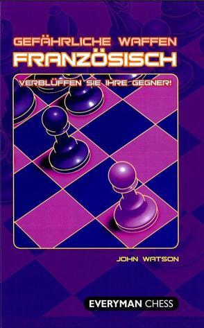 Gefährliche Waffen – Französisch von Watson,  John