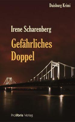 Gefährliches Doppel von Scharenberg,  Irene
