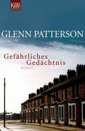 Gefährliches Gedächtnis von Patterson,  Glenn