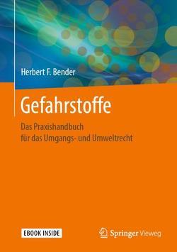 Gefahrstoffe von Bender,  Herbert F.