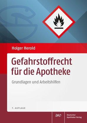 Gefahrstoffrecht für die Apotheke von Herold,  Holger, Kaufmann,  Dieter