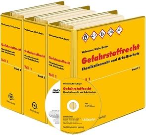 Gefahrstoffrecht und Chemikaliensicherheit von Bayer, Klein,  Helmut A., Weinmann
