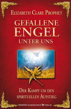 Gefallene Engel unter uns von Prophet,  Elisabeth Clare