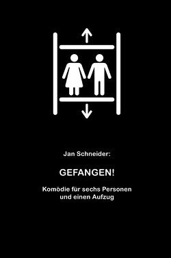 Gefangen! von Schneider,  Jan