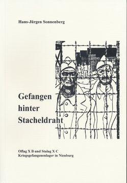 Gefangen hinter Stacheldraht von Sonnenberg,  Hans J