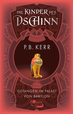 Gefangen im Palast von Babylon von Guenther,  Herbert, Günther,  Ulli, Kerr,  P. B.