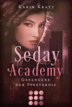 Gefangene der Finsternis (Seday Academy 4) von Kratt,  Karin
