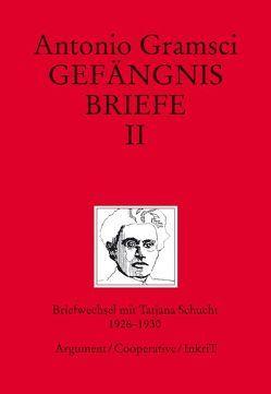 Gefängnisbriefe von Apitzsch,  Ursula, Gramsci,  Antonio, Kammerer,  Peter, Natoli,  Aldo, Salburg,  Jeannette