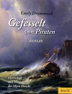 Gefesselt von Piraten von Drummond,  Emily