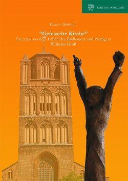 """""""Gefesselte Kirche"""" von Spiegel,  Hanna"""