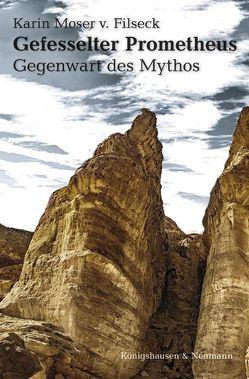 Gefesselter Prometheus von Moser von Filseck,  Karin