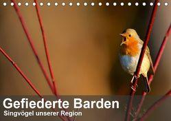 Gefiederte Barden – Singvögel unserer Region (Tischkalender 2019 DIN A5 quer) von Krebs,  Alexander