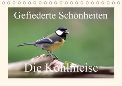 Gefiederte Schönheiten – Die Kohlmeise (Tischkalender 2019 DIN A5 quer) von Poetsch,  Rolf