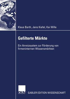 Gefilterte Märkte von Barth,  Klaus, Kiefel,  Jens, Wille,  Kai