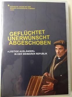 Geflüchtet, unerwünscht, abgeschoben von Lüchinger,  Peter, Mamzer,  Anna, Schöck-Quinteros,  Eva