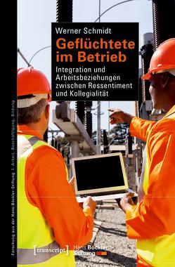 Geflüchtete im Betrieb von Schmidt,  Werner
